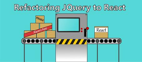 Refactoring JQuery to React